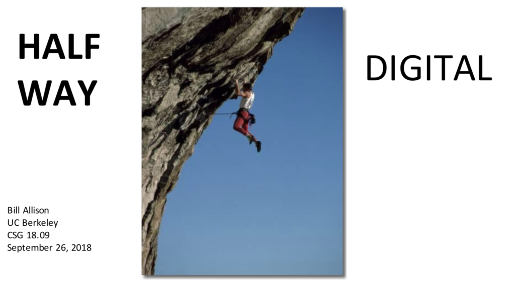 "Image of Title Slide from ""Halfway Digital"" presentation, shows a rock climber halfway up an overhanging rock ledge, hanging precariously"